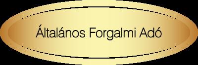 Adószakértői terület - ÁFA (Általános Forgalmi Adó)
